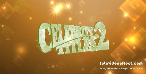 VideoHive Celebrity Titles 2 221624