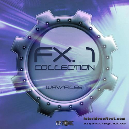 VipZone FX Collection Vol.1 (WAV TOOLS)