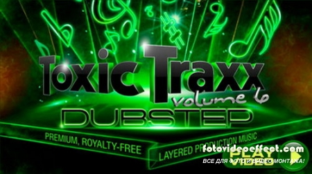 Toxic Traxx Collection 6: Dubstep